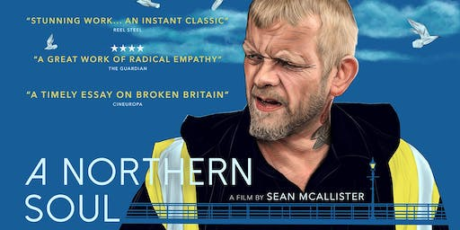 A Northern Soul screening + Sean McAllister Q&A