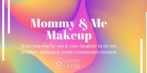 Mommy & Me Makeup Class