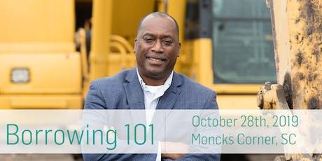 Borrowing 101: Moncks Corner tickets