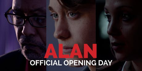 Alan and the Fullness of Time: Opening Day tickets