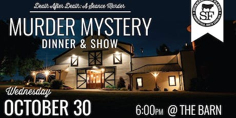Death After Death: A Seance Murder Mystery Dinner & Show tickets