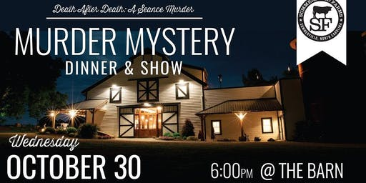 Death After Death: A Seance Murder Mystery Dinner & Show