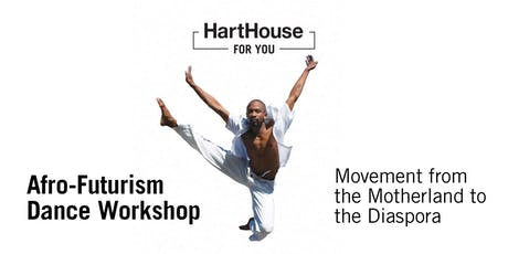 Afro-Futurism Dance Workshop: Movement from the Motherland to the Diaspora tickets