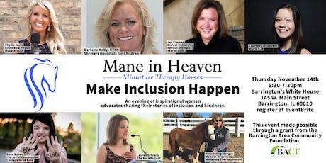 Mane in Heaven presents Make Inclusion Happen tickets