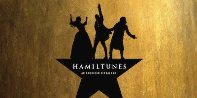 Hamiltunes: An American Sing Along