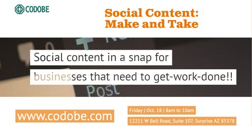 Social Content: Make and Take