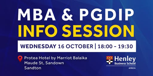 MBA & PGDip Information Session - Sandton | #HenleyAfrica
