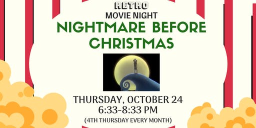 Retro Movie Night - Nightmare Before Chrisrmas