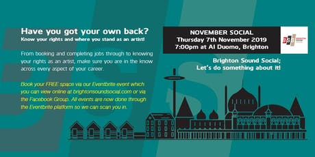 Brighton Sound Social - Have you got your own back? tickets