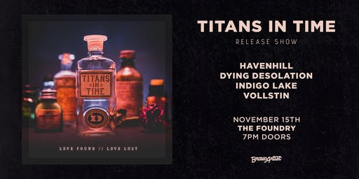 "Titans in Time ""Love Found // Love Lost"" release show"