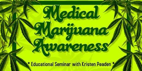 Medical Marijuana Educational Seminar tickets