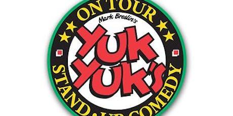 YUK YUKS ON TOUR billets
