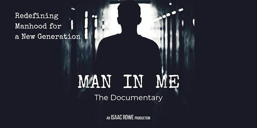 Man In Me: The Documentary  Screening