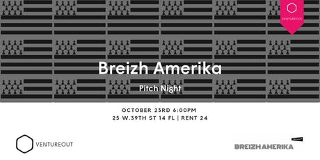Breizh Amerika: A VentureOut French Pitch Night  tickets
