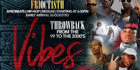 V.I.B.E.S - The Afrobeat Happy Hour From the 99's to the 2000's! (Throwback Edition) tickets