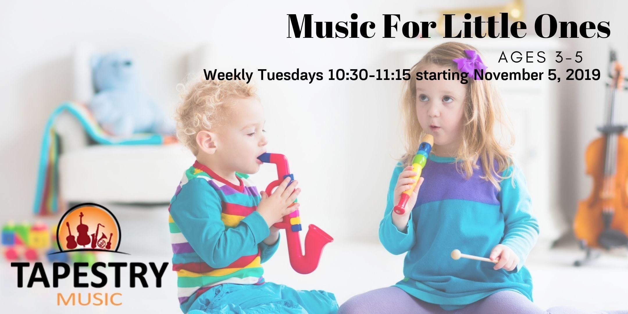 Music For Little Ones! Ages 3-5
