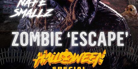 ZOMBIE ESCAPE- LIVE PERFORMANCE BY NAFE SMALLZ tickets