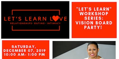 Let's Learn Love - Vision Board Party!