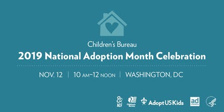 2019 National Adoption Month Celebration tickets