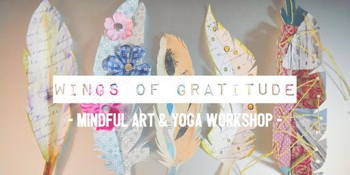 Mindful Art & Yoga Workshop: Wings of Gratitude