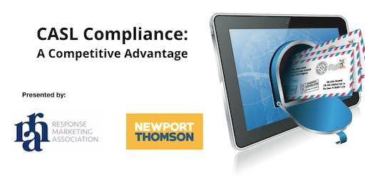 CASL Compliance: A Competitive Advantage