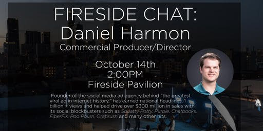 Fireside Chat: Daniel Harmon, Commercial Producer/Director