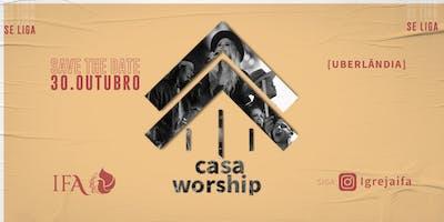 Casa Worship - Igreja IFA - Uberlândia