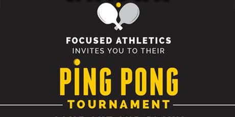 Focused Athletics Ping Pong Tournament tickets