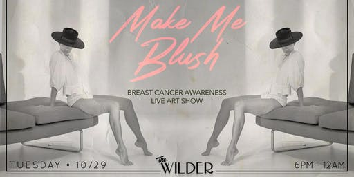 Make Me Blush • Live Art Show Supporting Breast Cancer Awareness