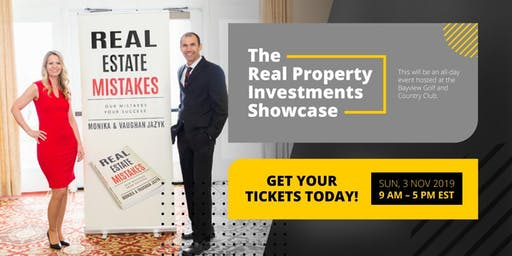 Real Property Investments Showcase -  Your REAL Ticket to Building Wealth!
