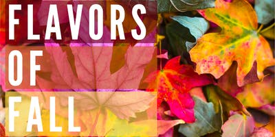 Flavors of Fall - Wine Tastings & Fall Menu