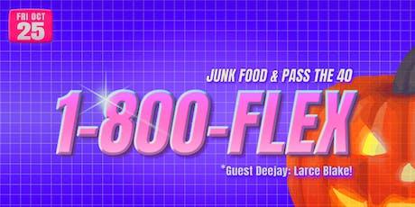 1-800-Flex w/ Special Guest: Larce Blake tickets