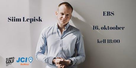 """Siim Lepisk - """"Parimad ebaõnnestumised startupidega - kas Sina oled targem?"""" tickets"""