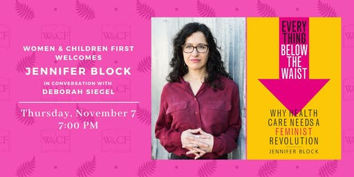 Jennifer Block in conversation with Deborah Siegel