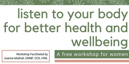 Listen to your Body for Better Health and Wellbeing