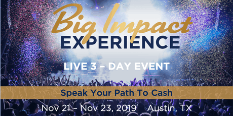 Big Impact Experience: Grow Your Business With Public Speaking tickets
