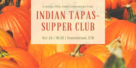 Indus Roots - Indian Tapas - Supper Club tickets
