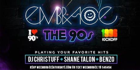 Embrace The 90s at 02 Lounge w/ JAs Christuff of Renaissance, Shane Talon & Sir Benzo tickets