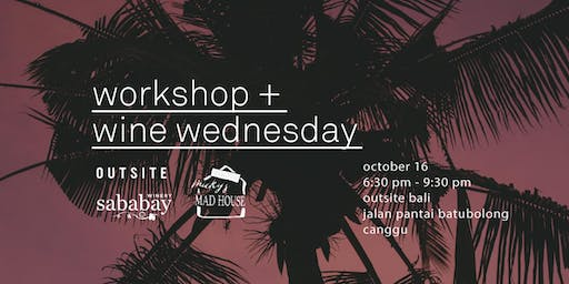 Wine + Workshop Wednesday: Online Optimization