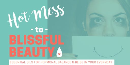 BACK TO BASICS- Hot Mess to Blissful Beauty