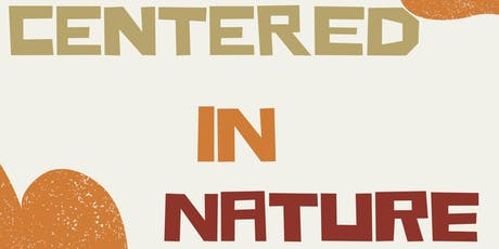 Centered in Nature tickets