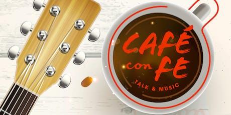 Café con Fe - Talk & Music entradas