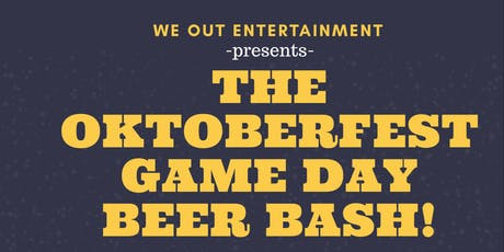 Oktoberfest Game Day Beer Bash tickets