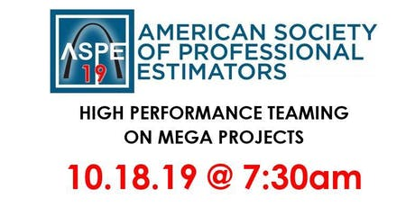 """""""High Performance Teaming on Mega Projects"""" by Ryan Molen, VP of McCarthy tickets"""