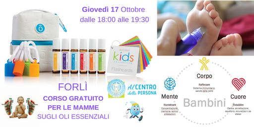 Forlì corso gratuito per le MAMME sugli Oli Essenziali dōTERRA