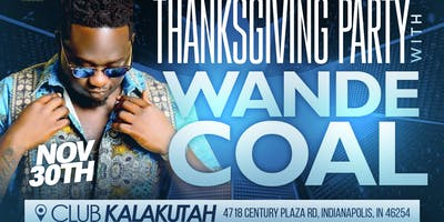 THANKSGIVING PARTY WITH WANDE COAL (BLACK DIAMOND)