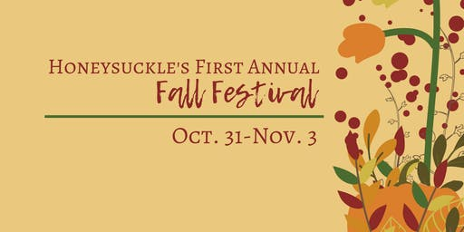 Honeysuckle's 1st Annual Fall Fest