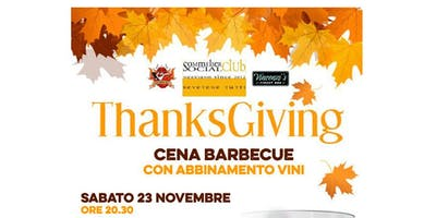 ThanksGiving: cena BBQ e abbinamento vini