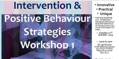 Intervention & Positive Strategies Workshop 1 tickets