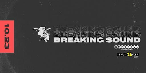 Breaking Sound -  Emporium Wicker Park